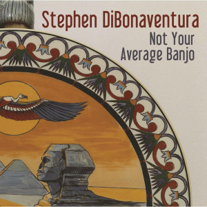 Stephen DiBonaventura - Not Your Average Banjo
